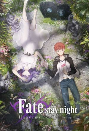 Fate/Stay Night Heaven's Feel découvrez les Films